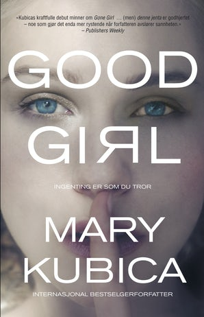 Good Girl - Ingenting er som du tror book image